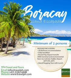 BORACAY ESCAPADE Minimum of 2 persons For more inquiries please call: Land. Philippine Holidays, Boracay Philippines, Boracay Island, Travel Tours, Travel Agency, Manila, Environment