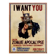 I Want You - Zombie Apocalypse Posters #zombies #zombieapocolypse #walkingdead
