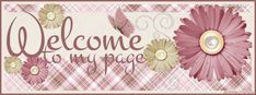 Welcome to my page - facebook cover