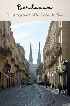 Things to do in Bordeaux, France - where to drink the best wine in Bordeaux, Bordeaux wine tours, where to eat in Bordeaux and where to stay!