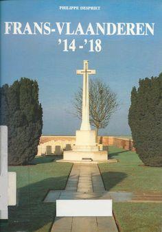 Frans-Vlaanderen '14-'18 : De slagvelden van Artesië en de Somme. Philippe Despiet. Een overzicht van de voornaamste veldslagen, een bezoek aan de voormalige slagvelden en andere aspecten. Uitleg geïllustreerd met kaarten en foto's.