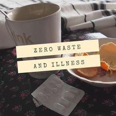 Zero Waste and Illness