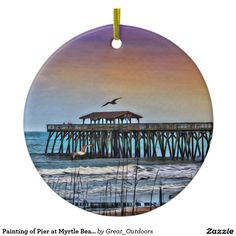 Shop Painting of Pier at Myrtle Beach - Ornament created by Great_Outdoors. Myrtle Beach Fishing, Myrtle Beach State Park, Beach Ornaments, Hanging Ornaments, Ocean Scenes, White Porcelain, Painted Rocks, State Parks, Outdoor