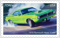 USPS Muscle Car Stamp  1970 Plymouth Hemi Cuda. We're giving one of these cars away at www.MyClassicGarage.com. Drawing held Dec, 2013.