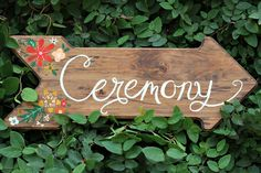 Handpainted Arrow Ceremony Sign ( SO sweet for a wedding)