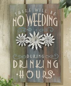 This 'No Weeding' Plaque is perfect! This 'No Weeding' Plaque is perfect! Garden Crafts, Garden Projects, Garden Ideas, Fence Ideas, Garden Quotes, Garden Sayings, Pallet Art, Pallet Wood, Pallet Ideas