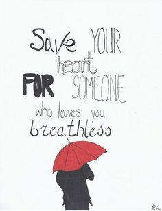 Save Your Heart -Mayday Parade