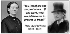 """Mary Edwards Walker (1832 – 1919) was a surgeon, abolitionist, outspoken advocate for women's rights, dress reformist (she wore pants), all-around character and badass who refused to live within the confines of gender-based roles. No wonder she was known as """"Contrary Mary""""."""