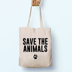 Save the Animals   Illustration Slogan Quote Cotton Shopper Model Tote Bag Shopping Gym Books Tumblr Funny Joke Boy Girl Sack Hipster Cool Cotton Gift