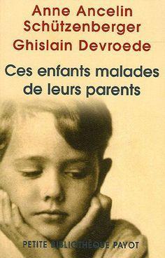 Ces enfants malades de leurs parents de Anne Ancelin Schützenberger http://www.amazon.fr/dp/2228900214/ref=cm_sw_r_pi_dp_bJnnvb0TANTBZ