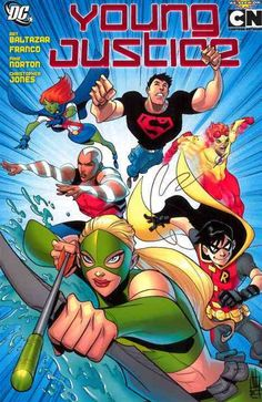 Don't call them sidekicks! The Justice League needs a covert team that could operate on the sly, so who better than experienced crime fighters Robin, Kid Flash and Aqualad? Together with Superboy, rec