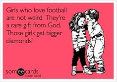 Boys love Girls who know Football :]