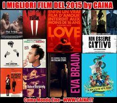 I 10 MIGLIORI FILM DEL 2015 secondo CAINA.IT