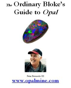 #opalmine: Everything you need to know about obtaining rough opal,cutting,sanding,polishing it. Designing and selling opal jewelry