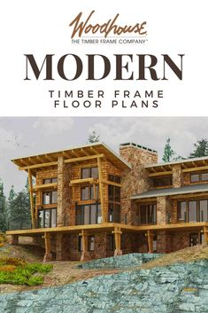 Woodhouse's new Modern Timber Frame Series merges contemporary architecture with classic timber frame construction for homes that feel equally fresh and timeless. Modern Floor Plans, Modern House Plans, House Floor Plans, Modern Mountain Home, Mountain House Plans, Mountain Homes, Timber Frame Home Plans, Timber Frame Homes, Contemporary Architecture