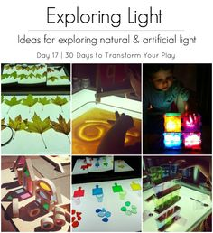 Exploring Light | Day 17 - 30 Days to Transform Your Play - ideas for exploring natural and artificial light from An Everyday Story