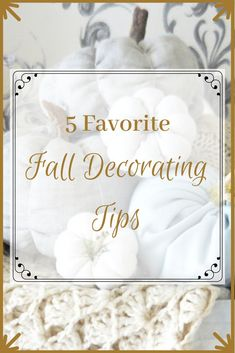 5 Favorite Fall Decorating Tips
