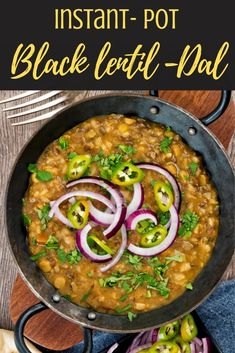Spicy urad dal- black dal is a flavorful way to enjoy a hearty protein packed meal any night of the week. This easy Instant Pot recipe cooks up in less than 30 minutes and needs very little prep time. If you are looking for a bold blend of spices that you and your family will adore, then you should make this dal tonight! al- black lentil