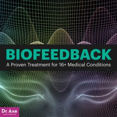 6 Science-Backed Benefits of Biofeedback Therapy - Dr. Axe