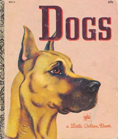 The Little Golden Book of Dogs by Nita Jonas, illustrated by Tibor Gergely.