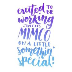 So much excitement!!! #design @_mimco #lettering #typography
