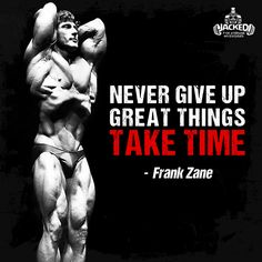"""Never give up great things take time."" - Frank Zane #nevergiveup #frankzane #motivational #bodybuilding #quote #jacked"