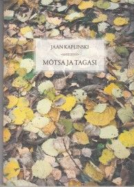 Mõtsa ja tagasi - To the Forest and Back Again - Jaan Kaplinski | Estonian Literature