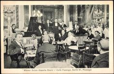 Postcard, 1909.(The band 'Wiener Salon-Kappelle Stern' performing at the Café Passage in Berlin).