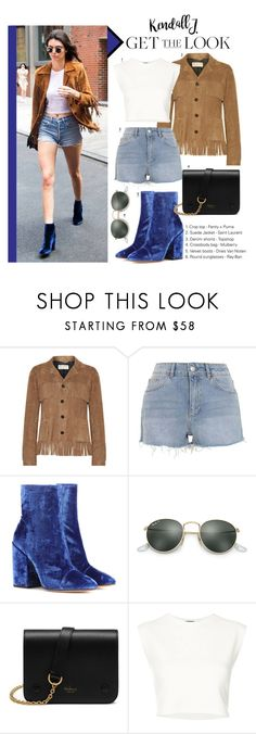 """""""Celebrity Street Style: Get The Look - Kendall Jenner"""" by the-amj ❤ liked on Polyvore featuring Yves Saint Laurent, Topshop, Dries Van Noten, Ray-Ban, Mulberry, xO Design and Puma"""