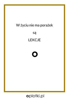 Co robię, kiedy nie mam siły… Important Quotes, Inspirational Thoughts, Motto, Awakening, Letter Board, Quotations, Texts, Coaching, Motivational Quotes