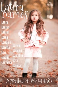 Love names like Lauren and Lorelei? This list could be for you! More Laura names - and Lora names - include rarities like Lorna and Laureline.