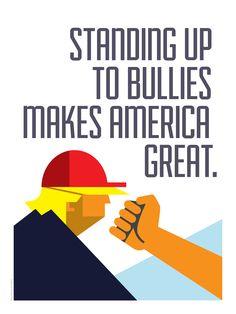 Standing-Up-to-Bullies-Makes-America-Great.-by-Luis-Prado