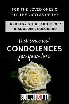 """Our sincerest condolences to the loved ones of all the victims of the """"Grocery Store Shooting"""" in Boulder, Colorado. The 10 souls will surely be missed and remembered. #Boulder #Colorado #groceryshooting #massshooting #gunshooting #survivallife Survival Blog, Survival Life, Survival Prepping, Emergency Preparedness, Survival Skills, Boulder Colorado, Condolences, Grocery Store, Bouldering"""
