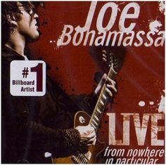 Joe Bonamassa's 2008 album- Live from Nowhere in Particular - www.jbonamassa.com  #jbonamassa