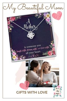 This beautiful necklace is the perfect gift to show your mother how special she is to you and celebrate the beautiful memories you have together. The sweet message card says: a mother is someone you laugh with, dream and love with all your heart. #mommessagecardnecklace #mother'sdaygift #sweetmomgifts #loveformom #motherquotes #bestmothergifts Unique Necklaces, Beautiful Necklaces, Sweet Messages, Knot Necklace, Best Mother, Eternal Love, Mother Quotes, Message Card, Beautiful Love