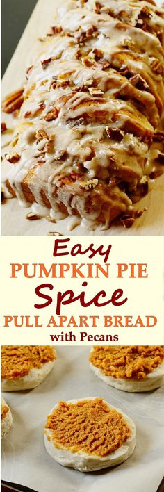 EASY Pumpkin Pie Spice Pull Apart Bread with Pecans --- One of the most delicious bread that I have ever eaten and so easy to prepare.