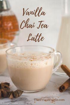 Vanilla Chai Tea Latte Recipe - That Frugal Foodie Starbucks Vanilla Chai Tea Latte Recipe, Chai Coffee Recipe, Chia Tea Latte Recipe, Iced Chai Tea Latte, Cappuccino Recipe, Chai Recipe, Vanilla Milk, Milk Tea Recipes, Vanilla Recipes