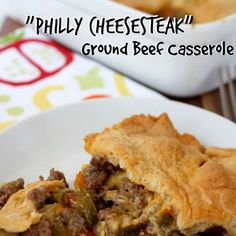 """Philly Cheesesteak"" Ground Beef Casserole Recipe Main Dishes with lean ground beef, sliced mushrooms, cheez whiz, butter, worcestershire sauce, fajita seasoning mix, minced garlic, dough, salt, pepper"