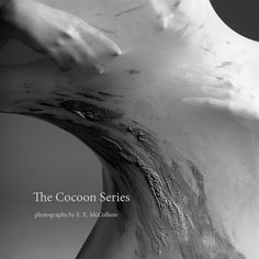 Other Publications: Cocoon Series, $15.00 from MagCloud  Such eerily beautiful photography