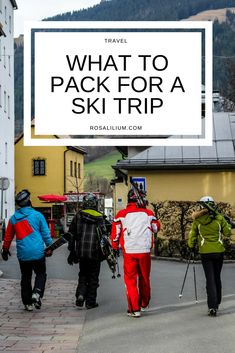 What to Pack for a Ski Trip | Rosalilium
