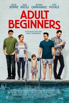 Adult Beginners Movie Poster There was very little Joel McHale in this movie, but I enjoyed it none the less.