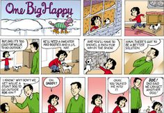 It's too cold – One Big Happy Cartoon for Jan/05/2014