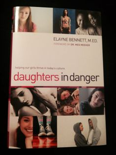 Daughters in Danger. Great book for anyone who knows a young girl #christianbook