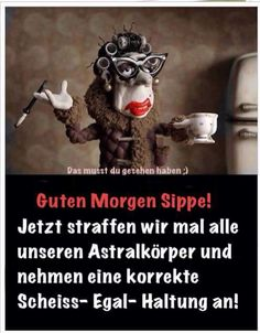 jpg & # from Schorsch. One of 61029 files in the category & # Funny & # on FUNPOT. Best Quotes, Funny Quotes, Good Morning Good Night, Just Kidding, Morning Quotes, Funny Morning, Man Humor, Decir No, Quotations