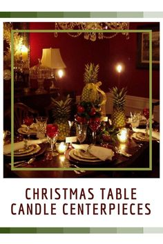 festive Christmas table candle centerpieces are a great way to bring make your kitchen table elegant, trendy and sophisitcated for Christmas 2016.   You will appreciate how beautiful and festive your kitchen will look which will get the attention of your