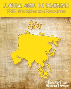 Learning about the Continents Geography Series - Free Printables and Resources on Asia