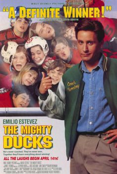The Mighty Ducks (1992) A self-centered lawyer is sentenced to community service coaching a rag tag youth hockey team.  Emilio Estevez, Joss Ackland, Lane Smith...TS family
