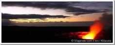 Kilauea - conheça o maior vulcao ativo do Havaí em Big Island