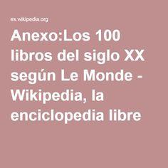 Anexo:Los 100 libros del siglo XX según Le Monde - Wikipedia, la enciclopedia libre