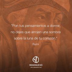 Pon tus pensamientos a dormir (Rumi) http://reikinuevo.com/pensamientos-dormir-rumi/